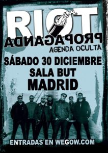 RIOT PROPAGANDA EN MADRID @ Sala But