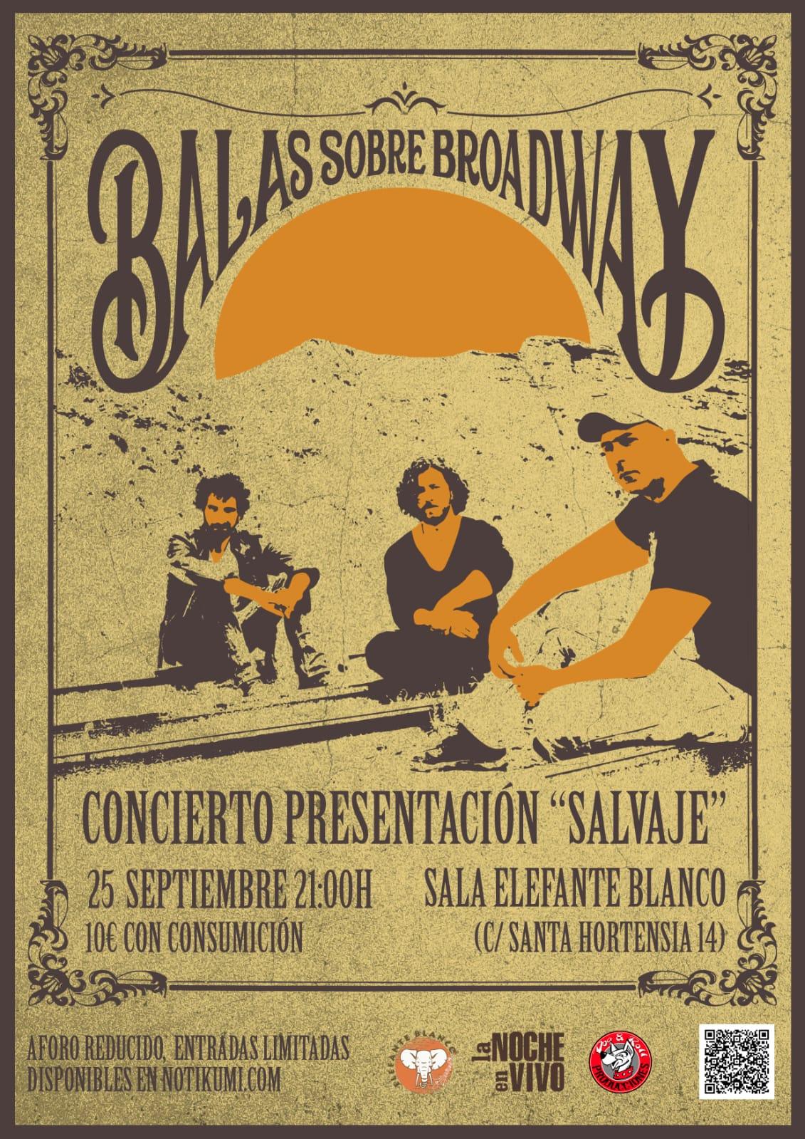 Balas Sobre Broadway - Cartel concierto Madrid